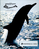 The Greenpeace Book of Dolphins