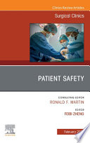 Patient Safety  An Issue of Surgical Clinics  E Book