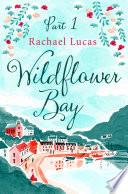 Wildflower Bay  Part One