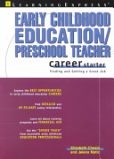 Early Childhood Education/preschool Teacher Career Starter