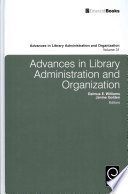 Advances In Library Administration And Organization Book PDF