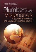 Plumbers and Visionaries