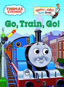 Go  Train  Go   Thomas   Friends  Book PDF