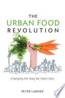 The Urban Food Revolution Book PDF