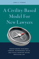 A Civility based Model for New Lawyers