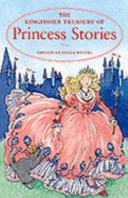 The Kingfisher Treasury of Princess Stories