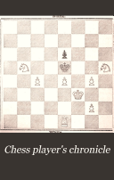 British Miscellany, and Chess Player's Chronicle