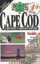 The Insiders  Guide to Cape Cod  Nantucket and Martha s Vineyard