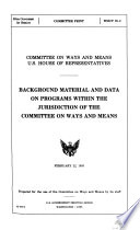 Background Material and Data on Major Programs Within the Jurisdiction of the Committee on Ways and Means Book