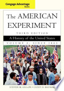 Cengage Advantage Books The American Experiment A History Of The United States Volume 2 Since 1865 Book
