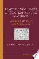 Fracture Mechanics of Electromagnetic Materials Book