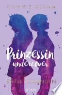 Prinzessin undercover – Entscheidungen
