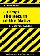 CliffsNotes on Hardy's The Return of the Native