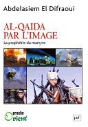 Pdf Al-Qaida par l'image Telecharger