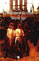 Pdf Le châtiment du crime au Moyen Âge Telecharger