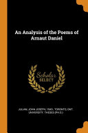 Read Online An Analysis of the Poems of Arnaut Daniel For Free