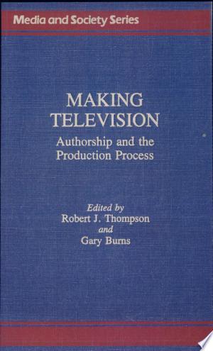 Download Making Television online Books - godinez books