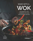 Wake with A Wok