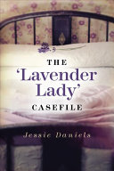The Lavender Lady Casefile
