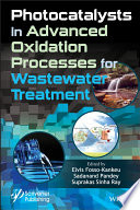 Photocatalysts In Advanced Oxidation Processes For Wastewater Treatment Book PDF
