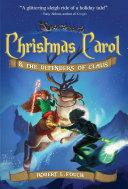 Christmas Carol & the Defenders of Claus Pdf