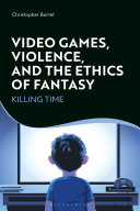 Video Games, Violence, and the Ethics of Fantasy Book