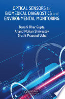 Optical Sensors for Biomedical Diagnostics and Environmental Monitoring