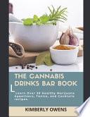 The Cannabis Drinks Bar Book