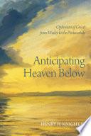 Anticipating Heaven Below