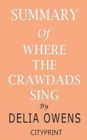 Summary of Where the Crawdads Sing by Delia Owens Pdf/ePub eBook
