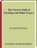 The Narrow Path of Freedom and Other Essays