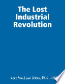 The Lost Industrial Revolution