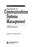 Handbook of communications systems management