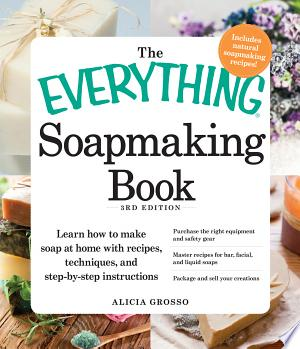 The Everything Soapmaking Book Free eBooks - Free Pdf Epub Online