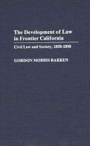 The development of law in frontier California