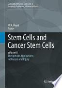 Stem Cells and Cancer Stem Cells  Volume 6