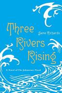 Three Rivers Rising Book PDF