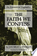 The Faith We Confess