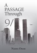 A Passage Through 9 11