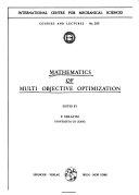 Mathematics of Multi Objective Optimization