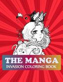 The Manga Invasion Coloring Book