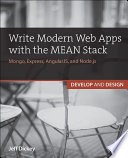 Write Modern Web Apps with the MEAN Stack  : Mongo, Express, AngularJS, and Node.js