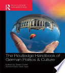 The Routledge Handbook of German Politics   Culture Book