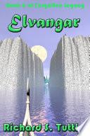 Elvangar Forgotten Legacy 6