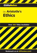 CliffsNotes on Aristotle s Ethics