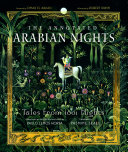 The Annotated Arabian Nights  Tales from 1001 Nights