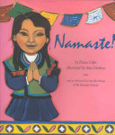 Namaste! / by Diana Cohn ; illustrated by Amy Córdova ; afterword by Ang Rita Sherpa.