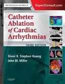 Catheter Ablation of Cardiac Arrhythmias E book
