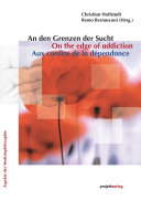 Pdf An den Grenzen der Sucht/On the edge of addiction/Aux confins de la dépendance Telecharger