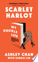 Scarlet Harlot: My Double Life